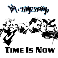 BR and Timebomb | Time Is Now