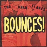 The Bran Flakes | Bounces