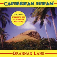 Brannan Lane | Caribbean Dream (World Music)