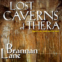 Brannan Lane | Lost Caverns Of Thera
