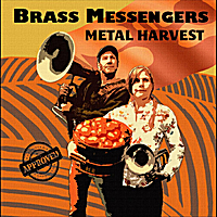 Brass Messengers | Metal Harvest