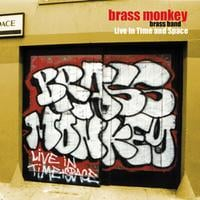 Brass Monkey Brass Band | Live in Time and Space