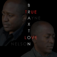 Braxton Brothers | True Love