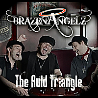 Brazen Angelz | The Auld Triangle