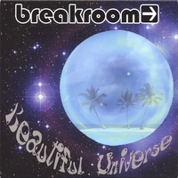 Breakroom | Beautiful Universe