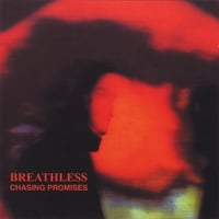 Breathless | Chasing Promises