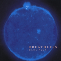 Breathless | Blue Moon (Original Single CD from 1999, NOT Reissue)