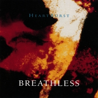 Breathless | Heartburst