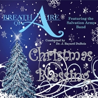 Breath of Aire | Christmas Blessing (feat. The Salvation Army Band)