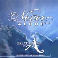 Breath of Aire | Never Alone