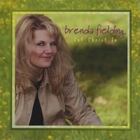 Brenda Fielding | Let Christ In