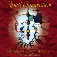 Brenda Macintyre Medicine Song Woman Spirit Connection