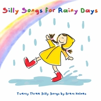 Brent Holmes | Silly Songs for Rainy Days