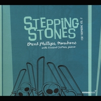 Brent Phillips & Vincent Devries | Stepping Stones for Trombone, Vol. 2