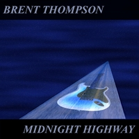 Brent Thompson | Midnight Highway