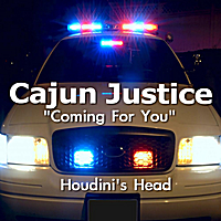 Houdini's Head | Coming for You (Cajun Justice Main Title)