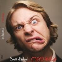 Brett Siddell | Mad Silly