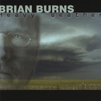 Brian Burns | Heavy Weather