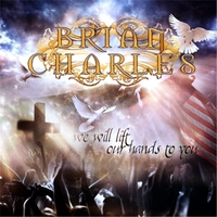 Brian Charles & Dan Glaser | We Will Lift Our Hands to You