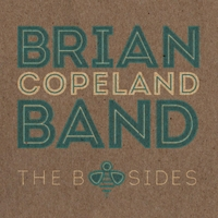 Brian Copeland Band | The B Sides