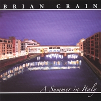 Brian Crain | A Summer in Italy