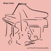 Brian Crain | Brian Crain and the BC String Ensemble