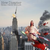 Brian David Melnyk | New Disaster
