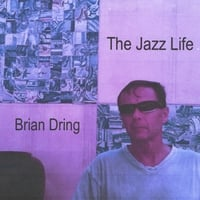 Brian Dring | The Jazz Life