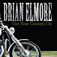 Brian Elmore | Get Your Country On