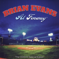 Brian Evans | At Fenway - The Special Edition CD/DVD Featuring William Shatner