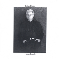 Brian Ferry | Honeybunch
