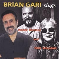 Brian Gari | Sings Roger Nichols & Paul Williams