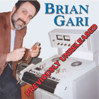 Brian Gari | Previously Unreleased