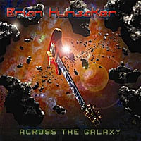 Brian Hunsaker | Across the Galaxy