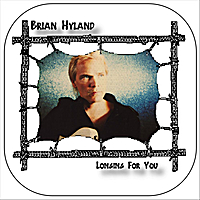 Brian Hyland | Longing For You