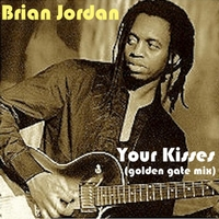 Brian Jordan | Your Kisses (Golden Gate Mix)
