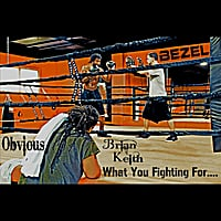Brian Keith | What You Fighting For
