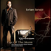 Brian Lenair | Eye of the Storm (feat. Alyson Williams & Jonathan Davis)