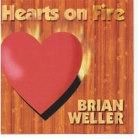 Brian Weller | Hearts On Fire