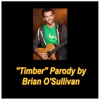 Brian O'Sullivan | Timber Parody