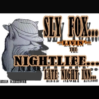 Brian Scarbrough | Sly Fox (Livin the Nightlife)