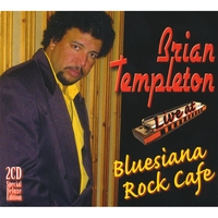 Brian Templeton | Live At Bluesiana Rock Cafe