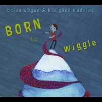 Brian Vogan and his Good Buddies | Born to Wiggle