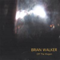Brian Walker | Off the Wagon