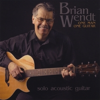 Brian Wendt | One Man One Guitar