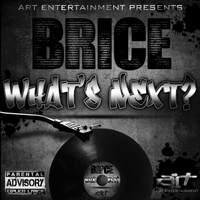 Brice | What's Next?