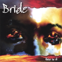 BRIDE | THIS IS IT (Expanded)