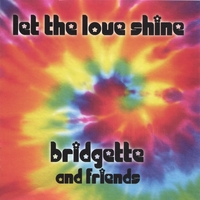 Bridgette | Let the Love Shine