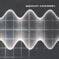 Bright Channel | Bright Channel