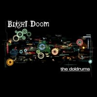 Bright Doom | The Doldrums